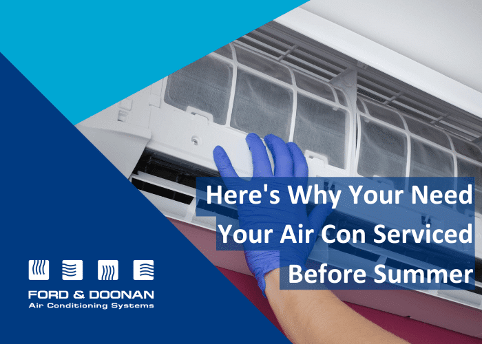 Why Servicing Your Air Con Before Summer is Best